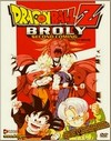 Broly, the Second Coming (Dragon Ball Z Movie).