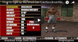 The Musician O is a secret boxer in Knockout Kings 2000.